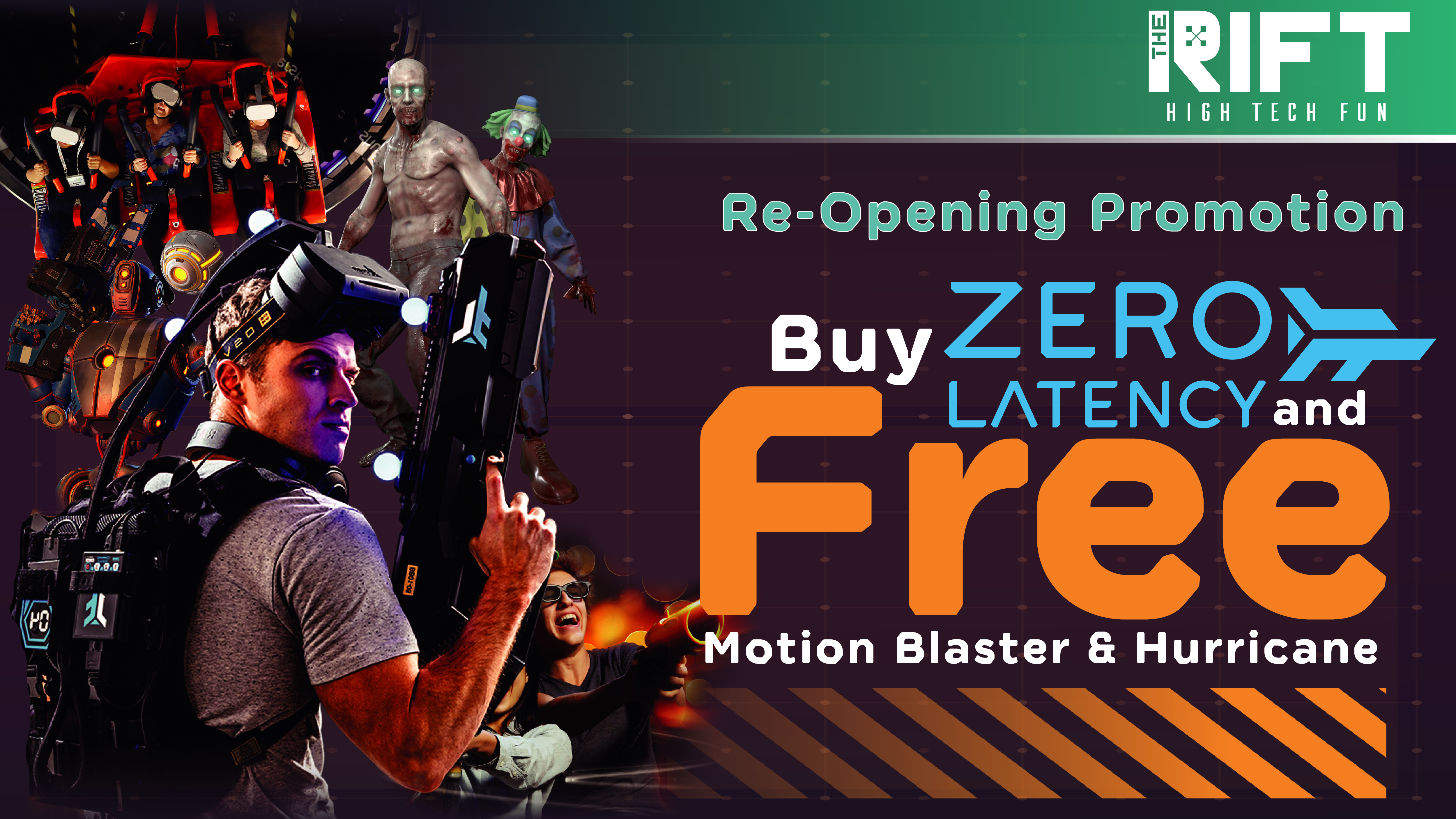 Buy Zero Latency, Get Motion Blaster and Hurricane ride for free